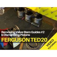Ferguson TED20 - Removing Valve Stem Guides #2 & Dismantling Pistons Tractor Video