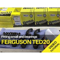 Ferguson TED20 - Small End Bearings - Video Tutorial