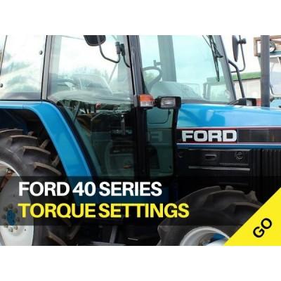 Ford 40 Series Torque Settings