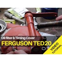 Ferguson TED20 - Oil Filter & Timing Cover - Video Tutorial