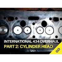 International Harvester 434 Major Works Part 2 - Cylinder Head Overhaul