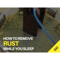 How To Remove Rust While You Sleep