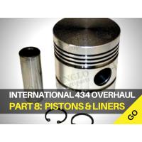 International Harvester 434 Major Works Part 8 Piston & Liners