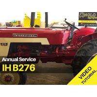 IH B276 - Annual Service Video Tutorial